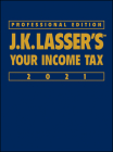 J.K. Lasser's Your Income Tax 2021 Cover Image
