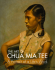 The Art of Chua MIA Tee: A Portrait of a Life's Work Cover Image