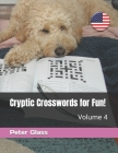 Cryptic Crosswords for Fun, Volume 4! Cover Image