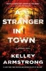 A Stranger in Town: A Rockton Novel (Casey Duncan Novels #6) Cover Image