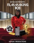 Keysha Lee Presents: Filmmaking 101: How to Make Films on Your Mobile Device Cover Image