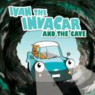Ivan the Invacar and the Cave Cover Image