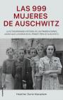 Las 999 Mujeres de Auschwitz Cover Image