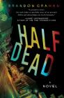 Half Dead Cover Image