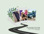 The Sunday Van Club: Where a Faith Journey Leads Cover Image