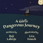 A Girl's Dangerous Journey Cover Image