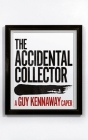 The Accidental Collector: Winner of the Bollinger Everyman Wodehouse Prize for Comic Fiction 2021 Cover Image