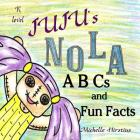 Juju's Nola ABCs and Fun Facts Cover Image