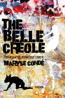 The Belle Créole (Caraf Books: Caribbean and African Literature Translated fro) Cover Image