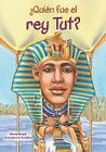 Quien Fue el Rey Tut = Who Was King Tut? Cover Image