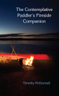 The Contemplative Paddler's Fireside Companion Cover Image