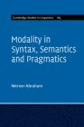 Modality in Syntax, Semantics and Pragmatics (Cambridge Studies in Linguistics #165) Cover Image