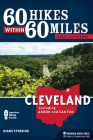 60 Hikes Within 60 Miles: Cleveland: Including Akron and Canton Cover Image