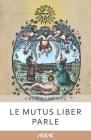 Le Mutus Liber parle (AGEAC): Édition en noir et blanc Cover Image