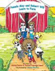 Pamela May and Robert Will Learn to Farm (Pam Learns #3) Cover Image