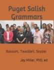 Puget Salish Grammars: Ransom, Tweddell, Snyder Cover Image