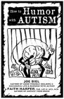 How to Humor with Autism (Good Life) Cover Image