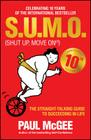 S.U.M.O (Shut Up, Move On): The Straight-Talking Guide to Succeeding in Life Cover Image