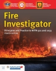 Fire Investigator: Principles and Practice to Nfpa 921 and Nfpa 1033 Cover Image