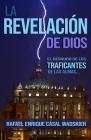 La Revelación de Dios: El Desnudo de Los Traficantes de Las Almas Cover Image