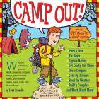 Camp Out!: The Ultimate Kids' Guide Cover Image