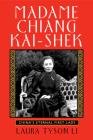 Madame Chiang Kai-Shek: China's Eternal First Lady Cover Image