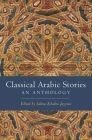 Classical Arabic Stories: An Anthology Cover Image