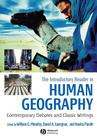 The Introductory Reader in Human Geography: Contemporary Debates and Classic Writings Cover Image