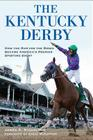 The Kentucky Derby: How the Run for the Roses Became America's Premier Sporting Event Cover Image