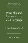 Principles and Parameters in a Vso Language: A Case Study in Welsh Cover Image