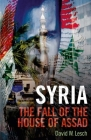 Syria: The Fall of the House of Assad; New Updated Edition Cover Image