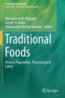 Traditional Foods: History, Preparation, Processing and Safety (Food Engineering) Cover Image