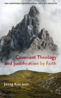 Covenant Theology and Justification by Faith Cover Image