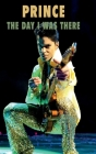 Prince - The Day I Was There Cover Image