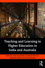 Teaching and Learning in Higher Education in India and Australia Cover Image