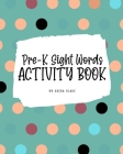 Pre-K Sight Words Tracing Activity Book for Children (8x10 Puzzle Book / Activity Book) Cover Image