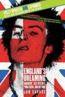 England's Dreaming, Revised Edition: Anarchy, Sex Pistols, Punk Rock, and Beyond Cover Image