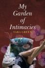 My Garden of Intimacies Cover Image