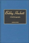 Bobby Hackett: A Bio-Discography (Discographies: Association for Recorded Sound Collections Di) Cover Image