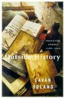 Outside History: Selected Poems, 1980-1990 Cover Image