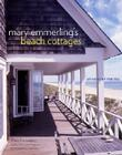 Mary Emmerling's Beach Cottages: At Home by the Sea Cover Image