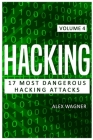 Hacking: 17 Most Dangerous Hacking Attacks Cover Image