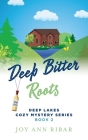 Deep Bitter Roots Cover Image