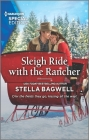 Sleigh Ride with the Rancher (Men of the West #48) Cover Image