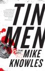 Tin Men: A Crime Novel Cover Image