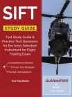 SIFT Study Guide: Test Study Guide & Practice Test Questions for the Army Selection Instrument for Flight Training Exam Cover Image