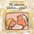 Mi abuela, alzha… ¿qué? Cover Image