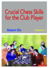 Crucial Chess Skills for the Club Player Cover Image