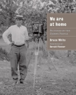 We Are at Home: Pictures of the Ojibwe People Cover Image