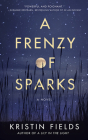 A Frenzy of Sparks Cover Image